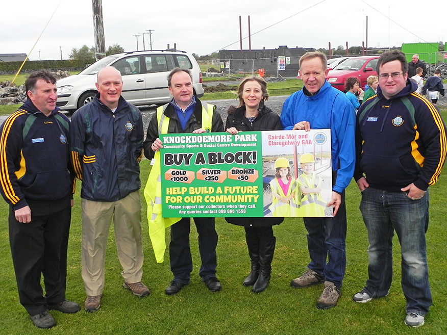 Cairde Mór Committee members Tony Stephens, John Morrin and Ann Jones with Claregalway GAA  Officers Alan Moran, Peadar Dolan and Kenny Murphy at the Buy a Block launch for Knockdoe Community Sports and Social Centre Last Sunday.
