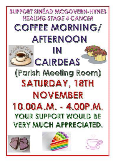 Cairdeas Coffee Morning/Afternoon to support Sinead.