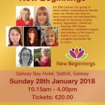 'One Day In Your Life' - New Beginnings  28th January, 2018 – Galway Bay Hotel, Salthill