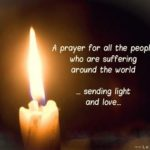 A Prayer for all the people who are suffering around the world